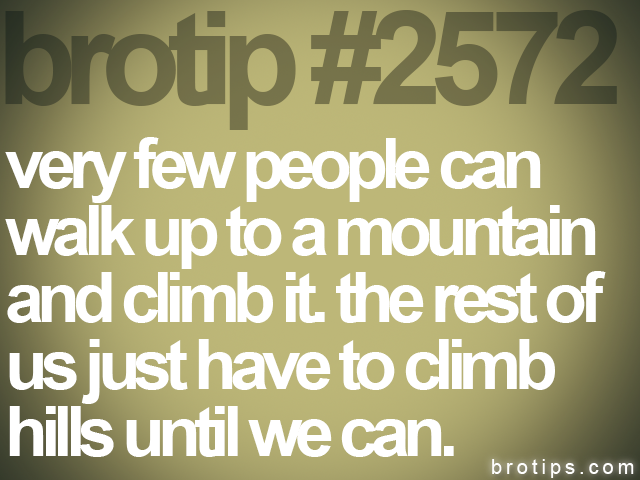 brotip #2572 very few people can<br>