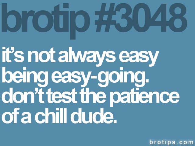brotip #3048 it's not always easy<br>