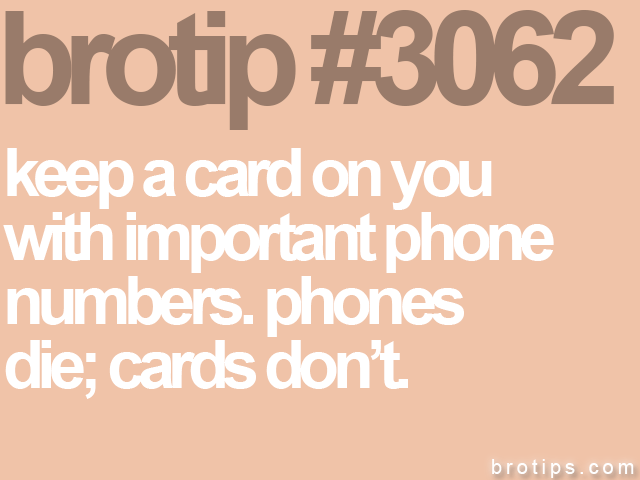 brotip #3062 keep a card on you&lt;br&gt;