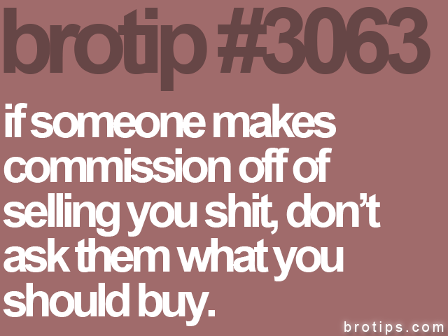 brotip #3063 if someone makes<br>