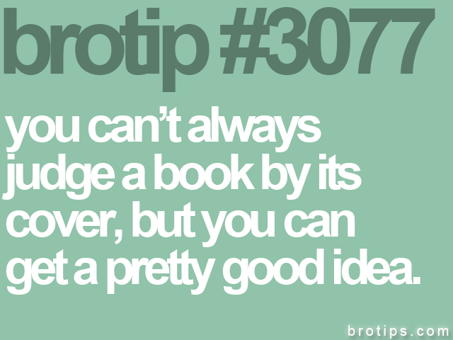 brotip #3077 you can't always<br>