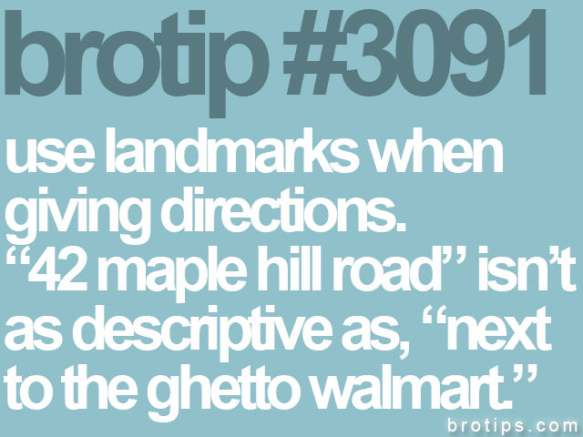 brotip #3091 use landmarks when<br>