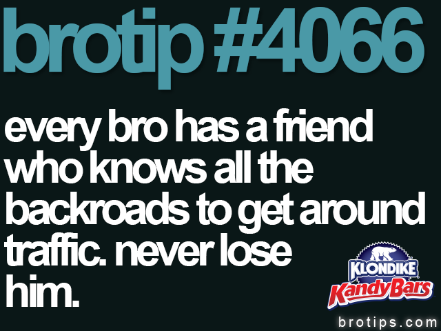 brotip #4066 The MVP of Bros