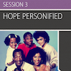 Let Hope In, Session 3 (Hope Personified): All Additional Resources