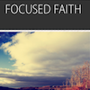 Resilient Faith, Session 1 (Focused Faith): All Additional Resources