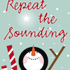 Making Plans for Christmas: Repeat the Sounding Joy