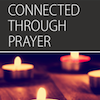 Connected, Session 6 (Connected in Prayer): Introduction Option for Boomers