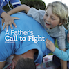 Like No Other, Session 3 (Power Like No Other): A Father's Call to Fight