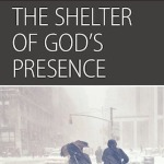 Storm Shelter, Session 1(The Shelter of God's Presence): Introduction Option for Men's Groups.