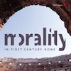 Ready, Session 5 (Ready When Homosexuality Devastates): Morality in First Century Rome