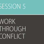 Be Strong and Courageous, Session 5 (Work through Conflict) – All Leader Resources