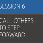 Be Strong and Courageous, session 6 (Call Others to Step Forward) – All Leader Resources