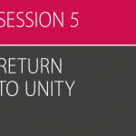 Awake, Session 5 (Return to Unity) – All Leader Resources