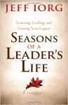 Be Strong And Courageous, Session 6 (Call Others to Step Forward): Seasons of a Leader's Life