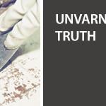 Unvarnished Truth Videos