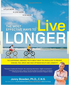 Newest Book: The Most Effective Ways to Live Longer