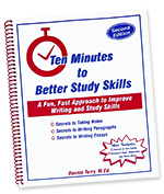 Ten Minutes to Better Study Skills™