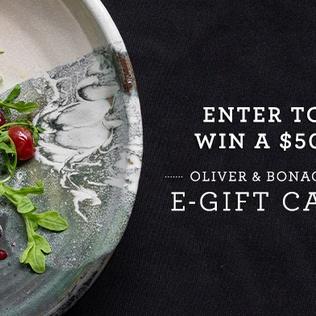 Enter to Win a $500 Oliver & Bonacini e-Gift Card