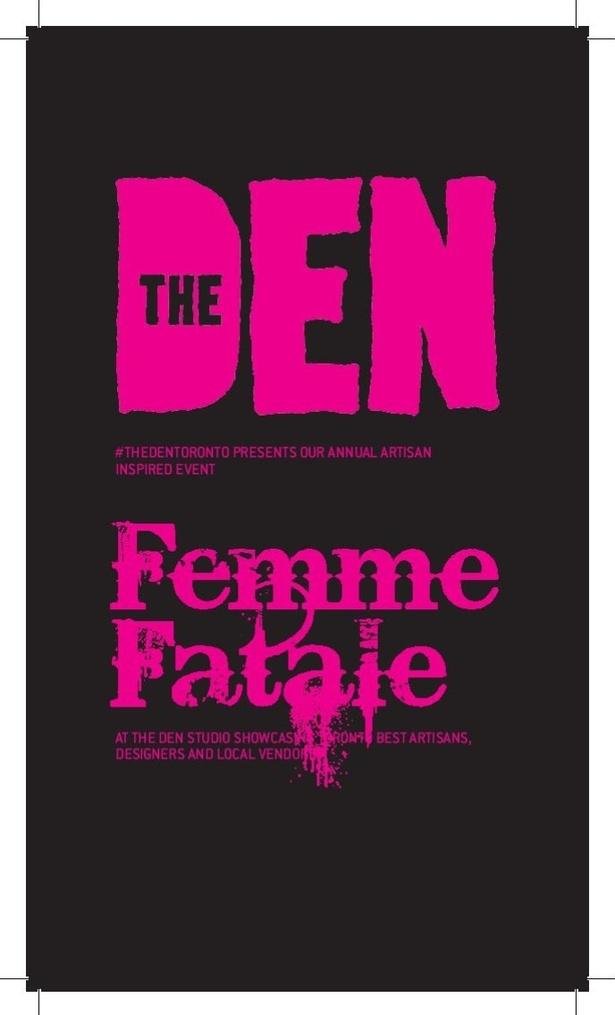 The Den Presents: Femme Fatale
