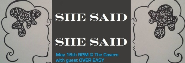 She Said She Said with Over Easy at The Cavern