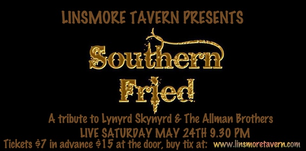 Southern Fried Tribute to Lynyrd Skynyrd and The Allman Brothers Band Live at the Linsmore Tavern!