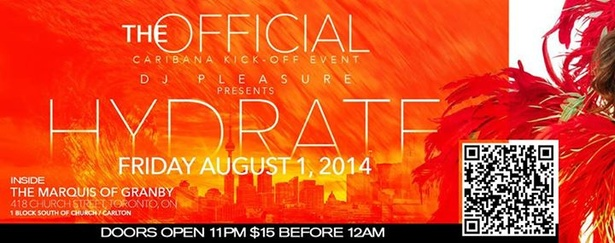 """HYDRATE"" The Official Caribana Kick-Off Event"