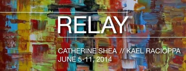 RELAY: Catherine Shea & Kael Racioppa