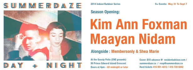SUMMERDAZE SEASON OPENING - PATIO DAY & NIGHT with KIM ANN FOXMAN & MAAYAN NIDAM - Saturday May 31st @ Gossip Restaurant