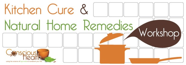 Kitchen Cure and Natural Home Remedies Workshop