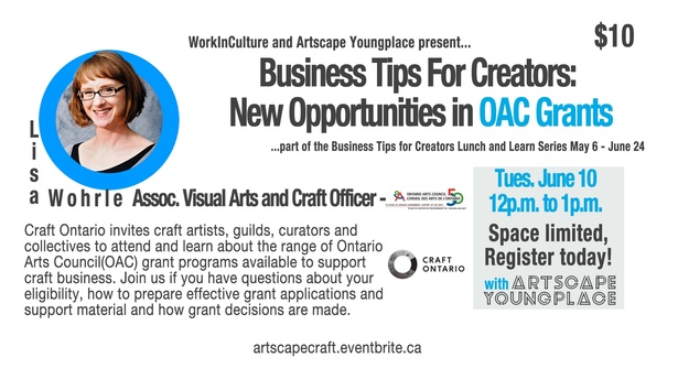 Business Tips for Creators: Ontario Arts Council Craft Grants