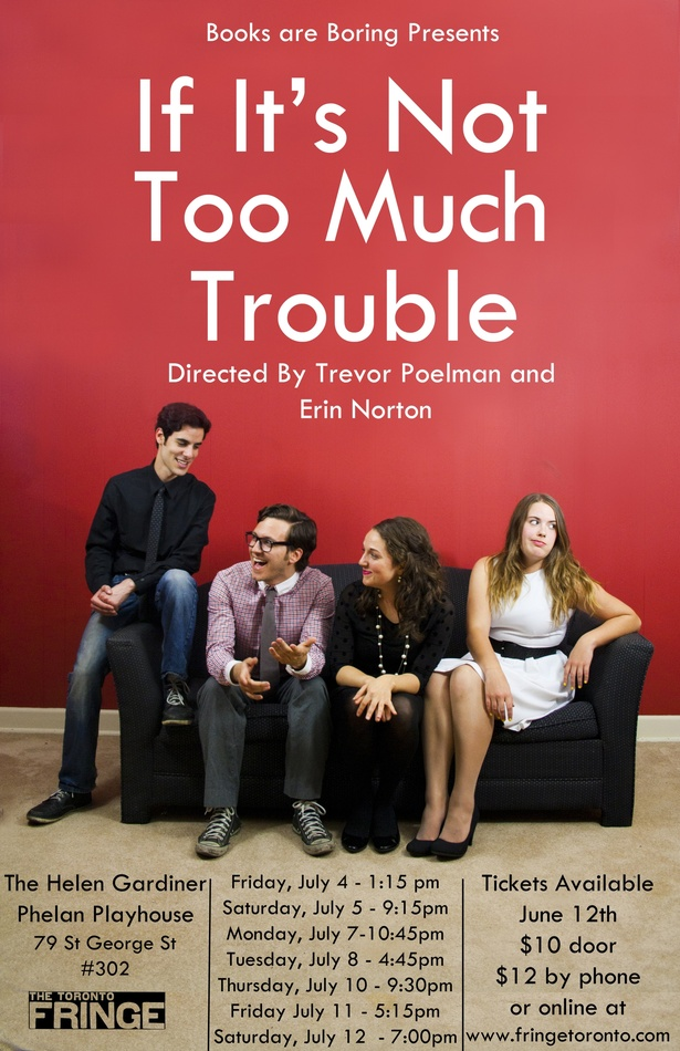 If It's Not Too Much Trouble by Trevor Poelman