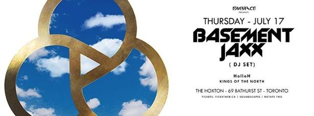 Basement Jaxx @ The Hoxton  July 17