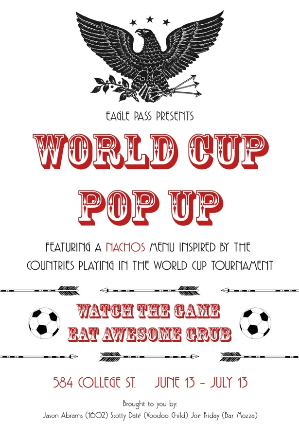 Eagle Pass Presents - WORLD CUP POP UP