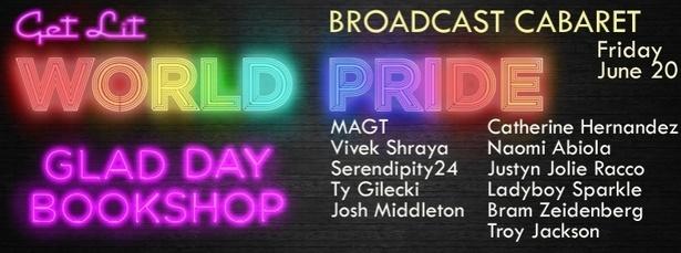 BROADCAST: A Glad Day Cabaret - World Pride Edition
