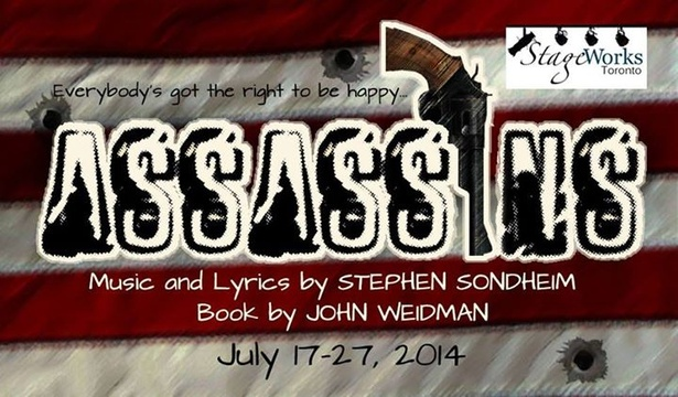 Sondheim's ASSASSINS - July 17-27 - StageWorks Toronto