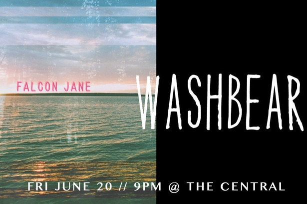 Washbear, Falcon Jane & Special Guests @ The Central!