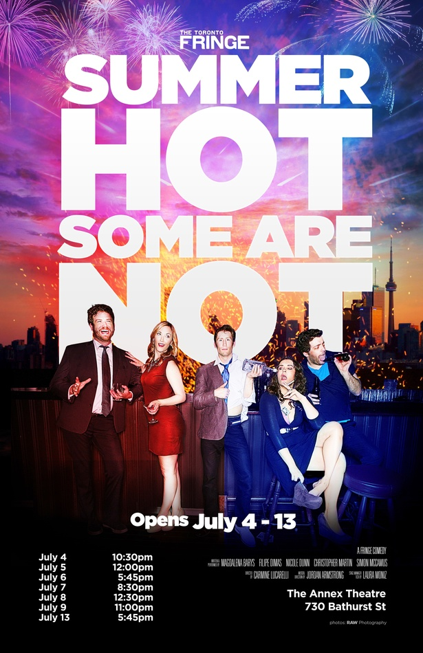 Summer Hot, Some Are Not - A Toronto Fringe Comedy