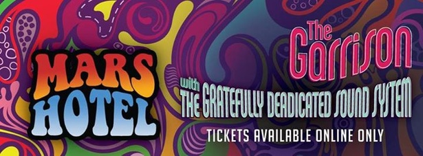 Live Grateful Dead Tribute with Mars Hotel at The Garrison in Toronto