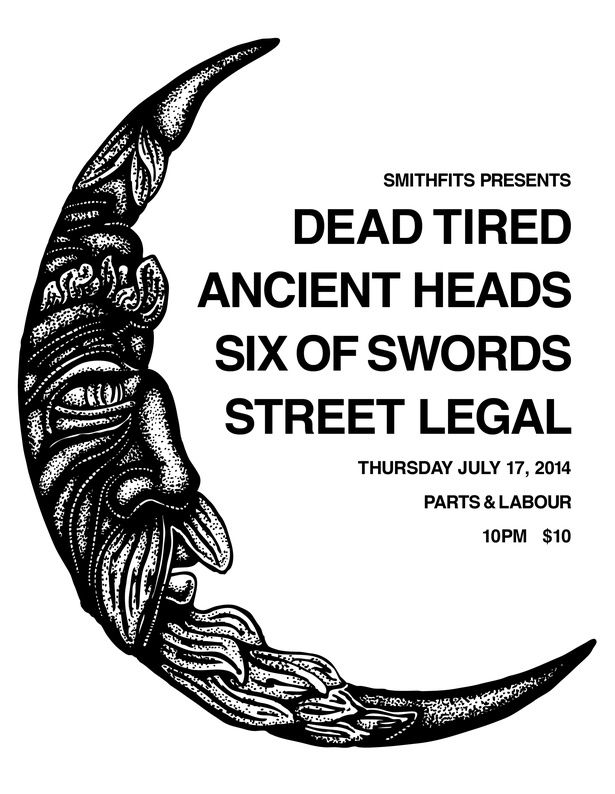 DEAD TIRED / ANCIENT HEADS / SIX OF SWORDS / STREET LEGAL