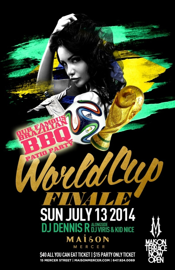 WORLD CUP FINALE PARTY & BRAZILIAN BBQ - MAISON MERCER