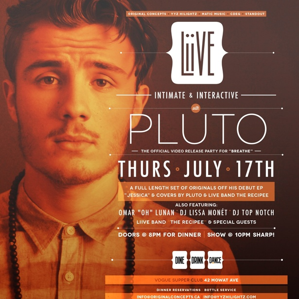 "Liive Thursdays PLUTO ""Breathe"" Video Release Party and Performance ft. Live Band The Recipee Omar Lunan, Dj Lissa Monet and Special Guests at Vogue Supper CLub"