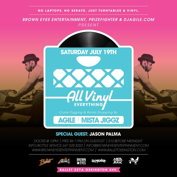 ALL VINYL EVERYTHING w/Agile, Mista Jiggz & special guest DJ Jason Palma