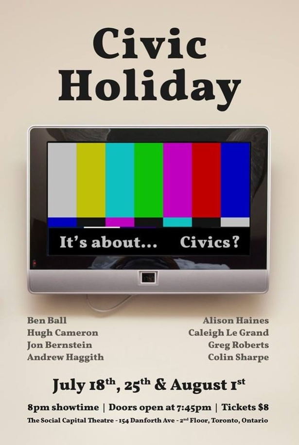 Civic Holiday! An Improvised Narrative in three parts!