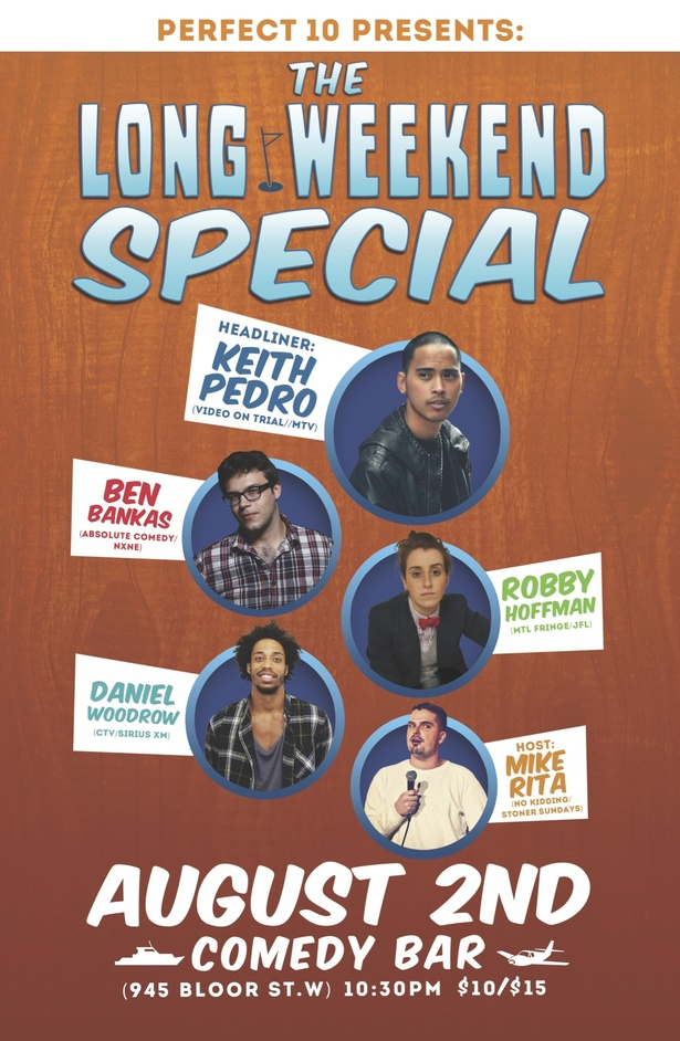 Perfect 10 Comedy Presents: The Long Weekend Special