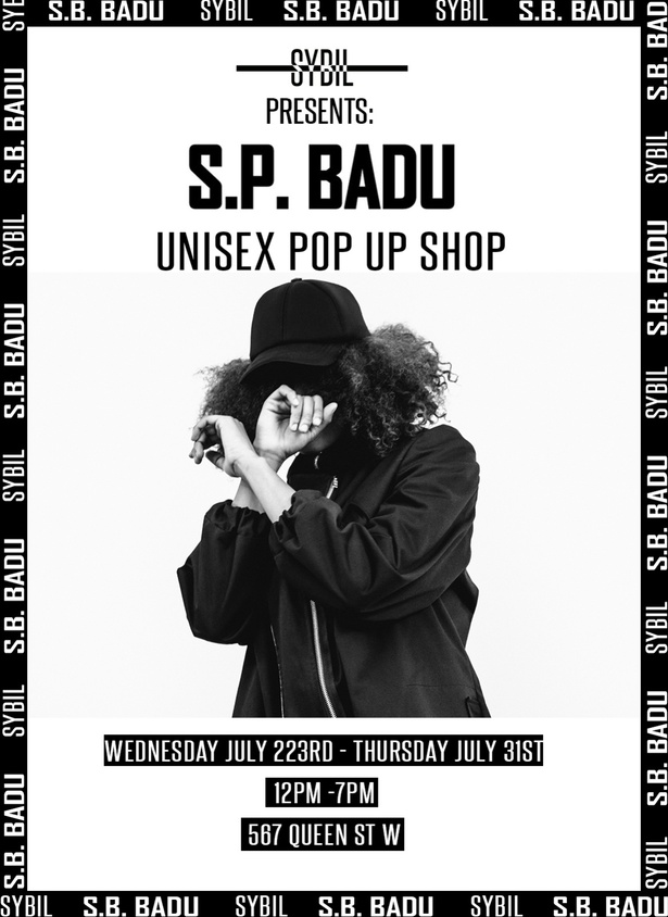 S.P. BADU x SYBIL UNISEX POP UP SHOP
