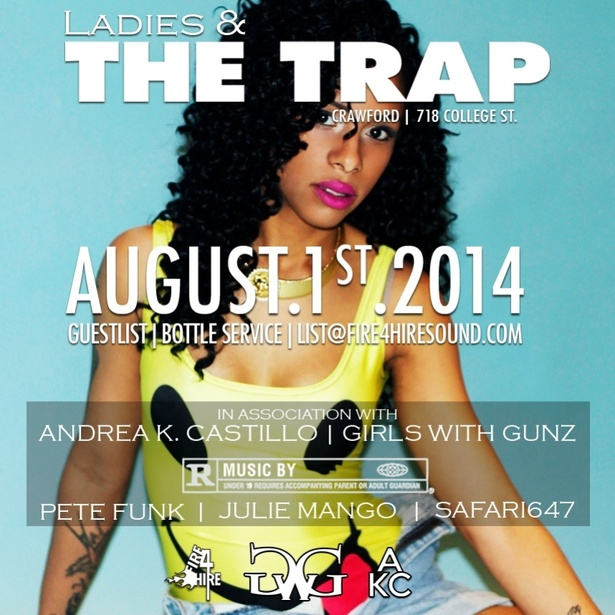 Ladies & The Trap