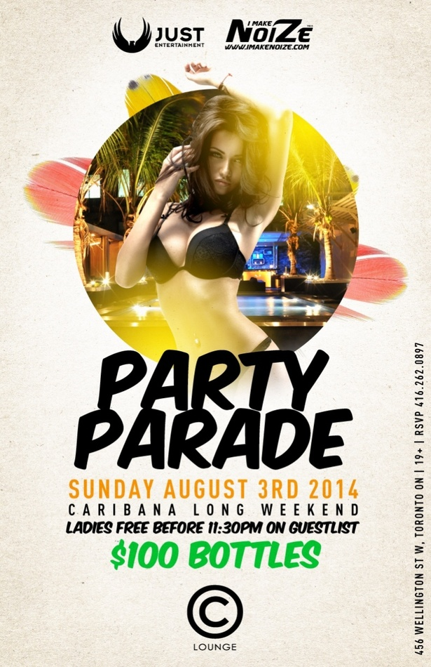 Party Parade At C Lounge Sunday Aug 3rd 2014