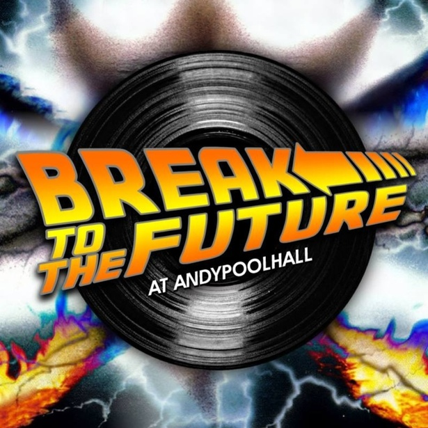 Break to the Future @AndyPoolhall