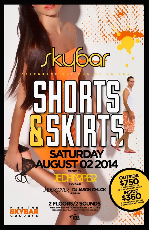 SHORTS & SKIRTS AT SKYBAR SATURDAY