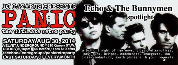 PANIC - the ultimate retro party w/ ECHO & THE BUNNYMEN Spotlight - Sat Aug 30